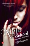 Night School. Tras los muros de Cimmeria (Night School, #1)