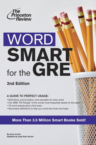 Word Smart for the GRE, 2nd Edition by Princeton Review