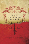 The Tattered Banner (Society of the Sword, #1)