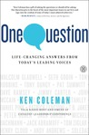 One Question: Answers from America's Leading Voices for Every Stage of Life