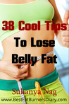 38 Cool Tips To Lose Belly Fat!