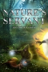 Nature's Servant (Nature Mage, #2)