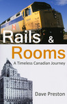 Rails & Rooms: A Timeless Canadian Journey