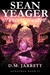 Sean Yeager: Hunters Hunted...
