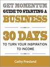 Get Momentum Guide To Starting A Business by Cathy Presland