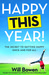 Happy This Year!: The Secre...
