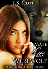 Mate of the Werewolf (Changeling Encounters, #1)