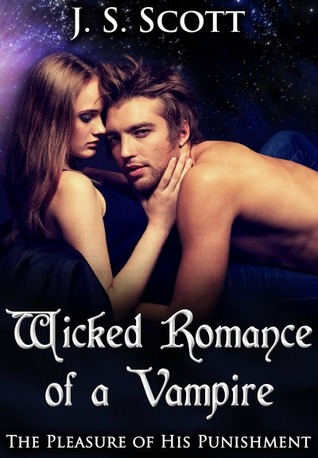 Wicked Romance of a Vampire (The Pleasure Of His Punishment, #10)