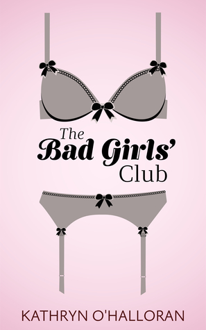 The Bad Girls' Club