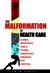 The Malformation of Health ...