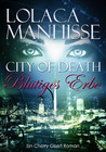 Blutiges Erbe (City of Death, #2)