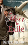 Heir in Exile (Latvala Royals, #3)