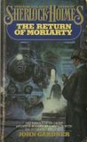 The Return of Moriarty (Professor Moriarty, #1)