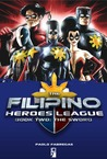 The Filipino Heroes League: The Sword (The Filipino Heroes League, #2)