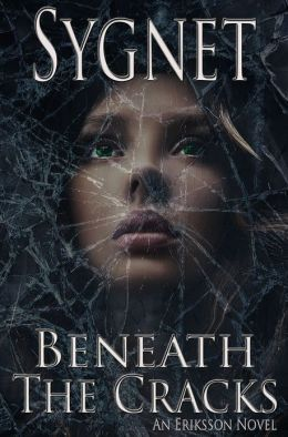 Beneath the Cracks (Eriksson, #2)
