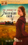 The Journey of Josephine Cain by Nancy Moser