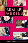 Parallel Parking (Dating Game, #6)