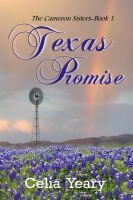 Texas Promise by Celia Yeary