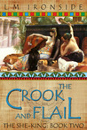 The Crook and Flail (The She-King, #2)