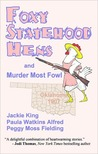 Foxy Statehood Hens and Murder Most Fowl