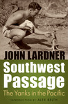 Southwest Passage: The Yanks in the Pacific