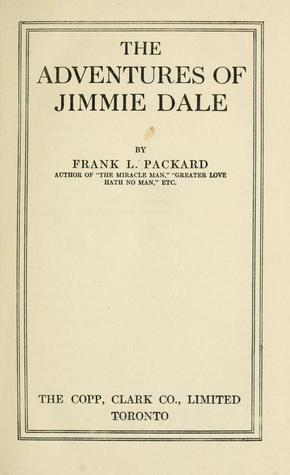 The Adventures of Jimmie Dale by Frank L. Packard