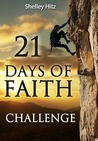 21 Days of Faith Challenge by Shelley Hitz