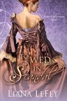 To Wed in Scandal (Scandal in London, #2)