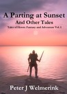 A Parting at Sunset and Other Tales