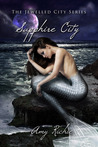 Sapphire City (Jewelled City, #1)