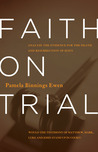 Faith on Trial: Would the Testimony of Matthew, Mark, Luke and John Stand Up in Court?
