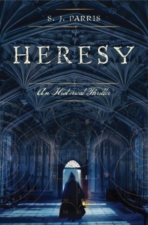 Heresy by S.J. Parris