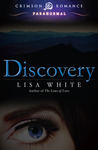 Discovery by Lisa  White