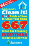 Clean It! A to Z Guide of How to Clean Your Home