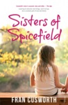 Sisters of Spicefield by Fran Cusworth