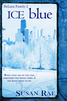 ICE blue by Susan Rae