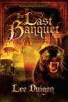 The Last Banquet (Bell Mountain, #4)