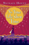 No Time Like Show Time (The Hermux Tantamoq Adventures, #3)