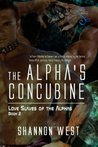 The Alpha's Concubine (Love Slaves of the Alphas #2)