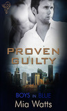 Proven Guilty (Boys in Blue, #5)