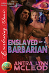 Enslaved by a Barbarian (Sold! #6)