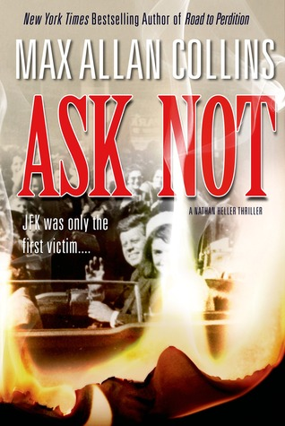 Ask Not (Nathan Heller #18)