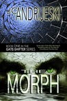 The Morph (Gate-Shifters, #1)