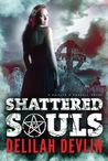 Shattered Souls (Caitlyn O'Connell, #1)