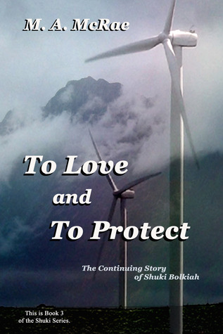 To Love and To Protect  (The Shuki Series, #3)