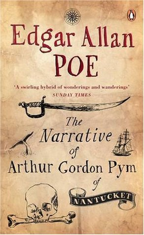 The Narrative of Arthur Gordon Pym of Nantucket and Gold Bug