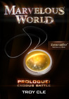Prologue: Exodus Battle (Marvelous World FAVORITES Day Novella One)