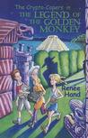 The Crypto-Capers in The Legend of The Golden Monkey (The Crypto-Capers, #3)