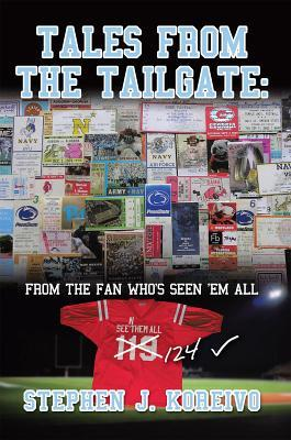Tales from the Tailgate: from the Fan who's seen 'em all!