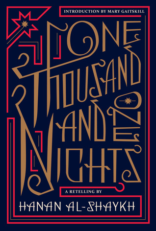 One Thousand and One Nights by Hanan Al-Shaykh — Reviews ...